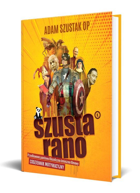 Szusta rano - nowa książka ojca Adama Szustaka